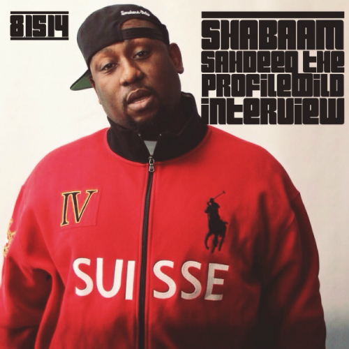 Shabaam Sahdeeq - The ProfileWild Interview