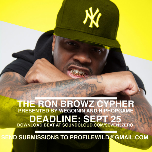 Ron Browz - The WeGoinIN and HipHopGame Cypher